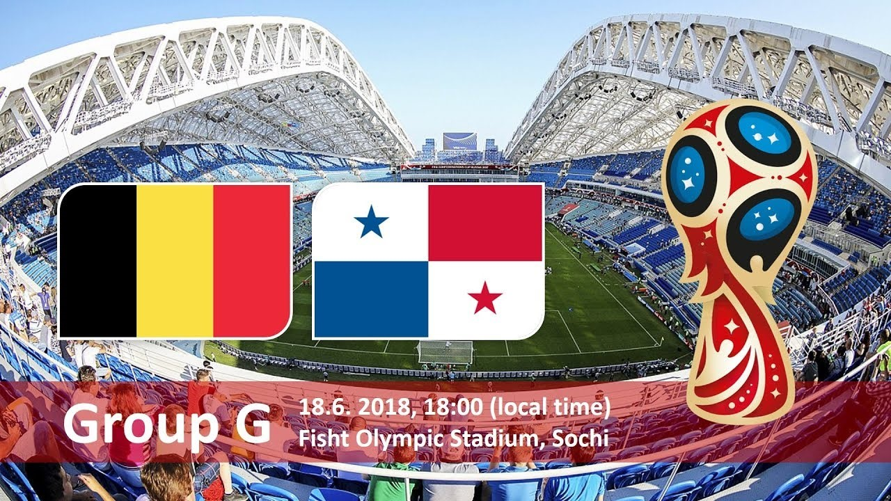 Belgium vs Panama - 18 June 2018 - Fisht Olympic Stadium, Sochi, Russia